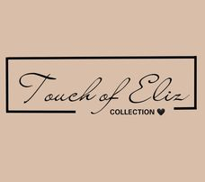 Touch of Eliz Collection